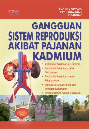 Gangguan Sistem Reproduksi Akibat Pajanan Kadmium
